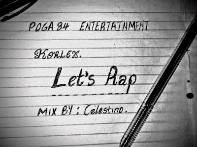 DOWNLOAD MP3: Korlex - Let's Rap