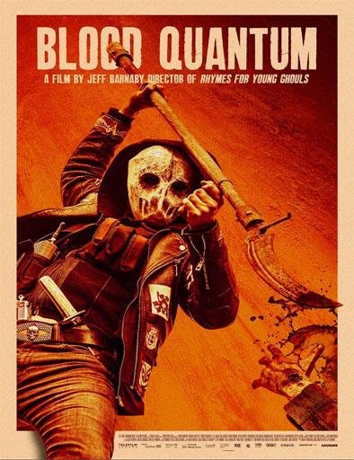 pelicula Blood Quantum (2019)