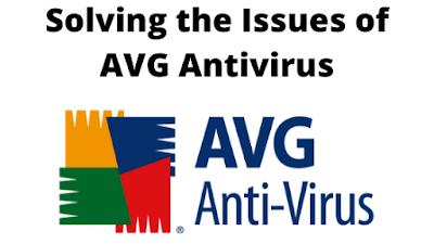 how to solve issues of AVG Antivirus