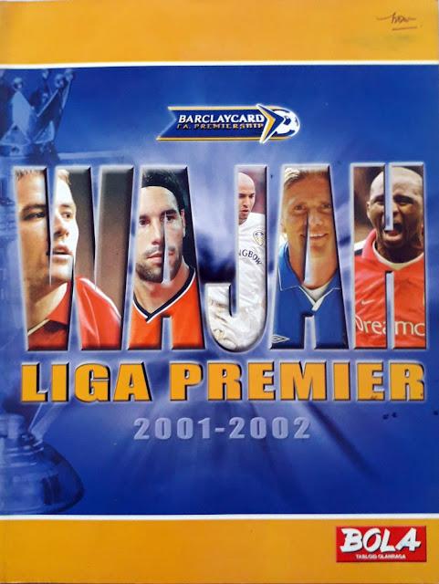 MAJALAH BOLA: WAJAH LIGA PREMIER 2001-2002