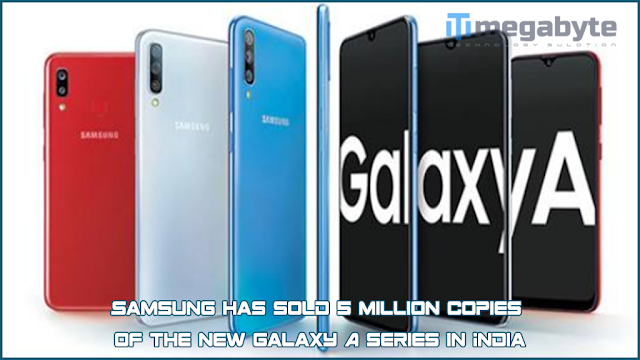 Samsung has sold 5 million copies of the new Galaxy A series in India