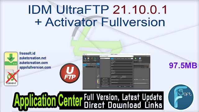 IDM UltraFTP 21.10.0.1 + Activator Fullversion