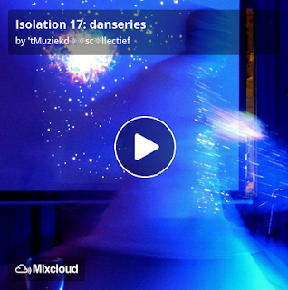 https://www.mixcloud.com/straatsalaat/isolation-17-danseries/
