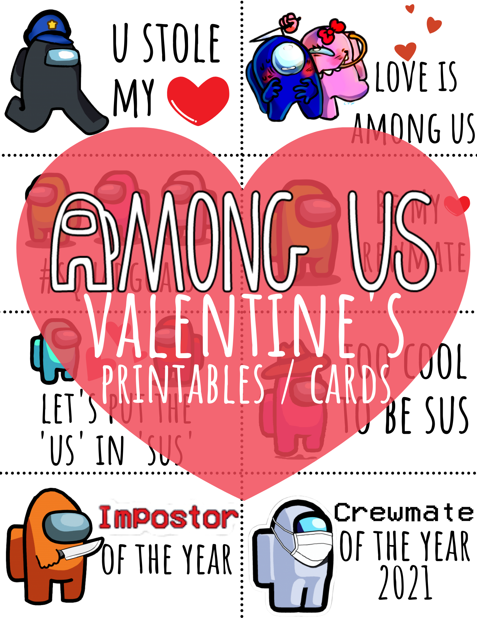 FREE Among Us Valentine's Day Printables and Cards featuring Let's Put the Us in Sus and Love is Among Us and Too Cool To Be Sus and more!