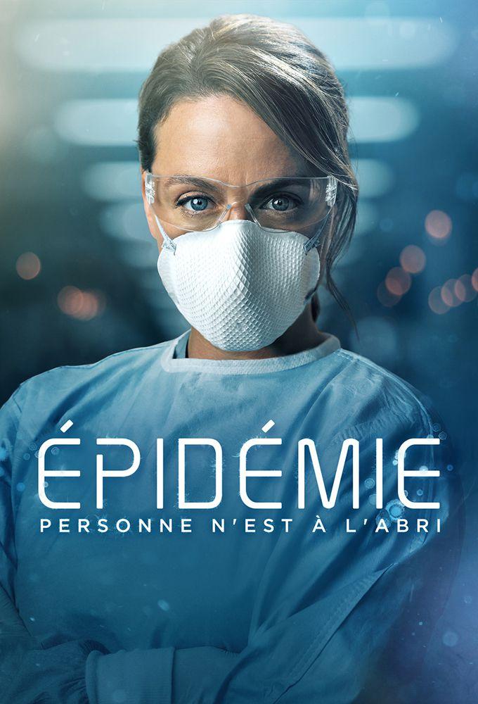 Épidémie – Saison 1 [Streaming] [Telecharger]