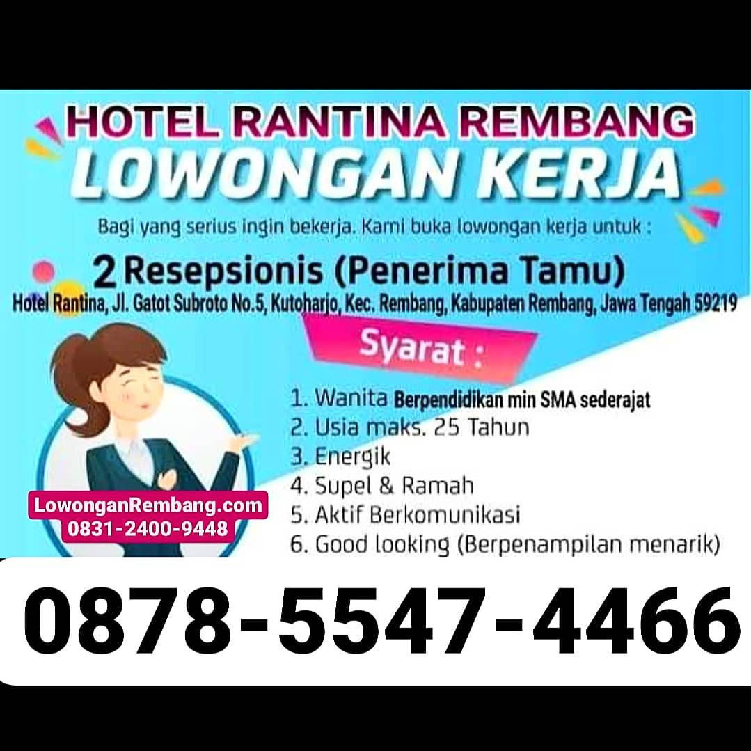 2 Lowongan Kerja Resepsionis Hotel Rantina Rembang