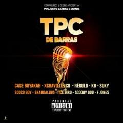 Xcravo Lirico & Ice Bird feat. Case Buyakah, Régulo, KD, Skandalous, Suky, Scoco Boy, Scooby Doo & Frank Jonez - TPC de Barras (2020) [Download]