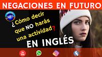 http://www.ingles3016.com/2019/02/aprende-negar-en-tiempo-futuro-con-be.html