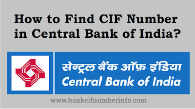 CIF Number in Central Bank of India