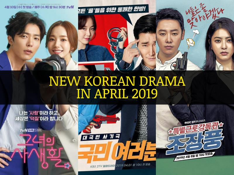 Senarai Drama Korea Baru Ditayangkan April 2019