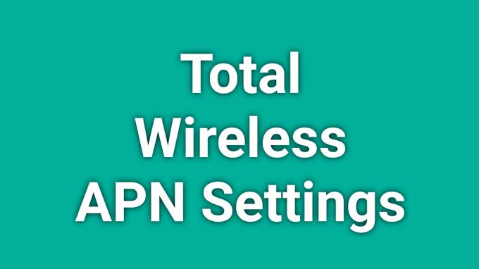 Total Wireless APN Settings 2021 | Total Wireless 5G APN Settings Android, iPhone