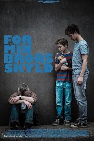 Por Mi Hermano - For Min Brors Skyld - PELICULA - Dinamarca - 2014