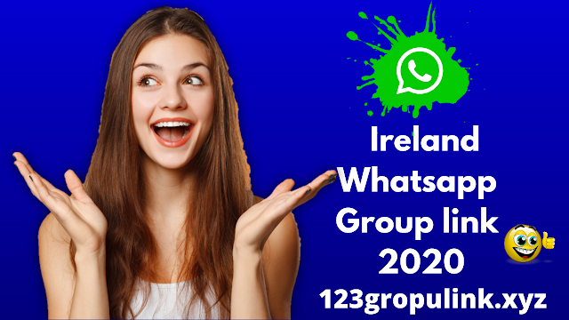 Join 501+ Ireland Whatsapp group link