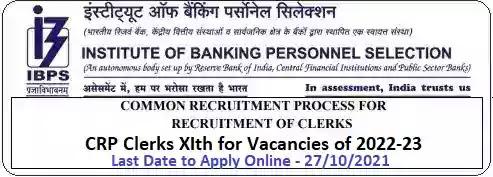 IBPS 11th CRP for Clerk Vacancy Recruitment in PSU Banks 2022-23