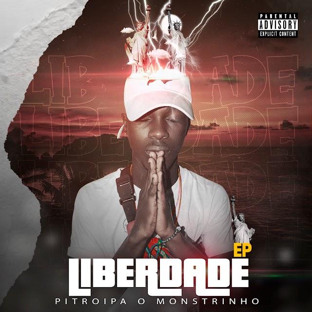 Pitroipa Mostrinho (EP Liberdade) Download Mp3