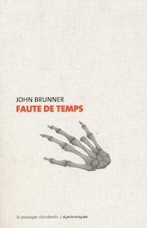 Faute de temps - John Brunner