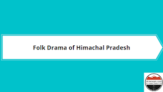 Folk Drama of Himachal Pradesh