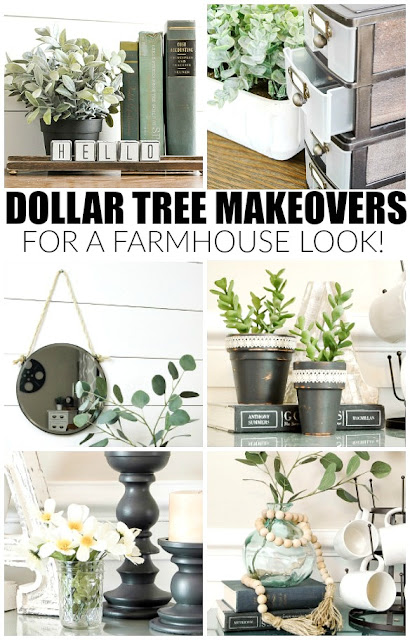 Farmhouse makeovers using Dollar Tree items