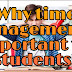 Why time management is important for students?