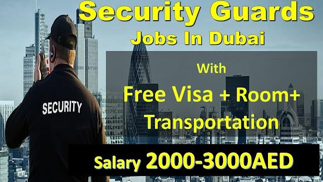 security guards jobs in dubai 2020   security jobs in dubai 2020  