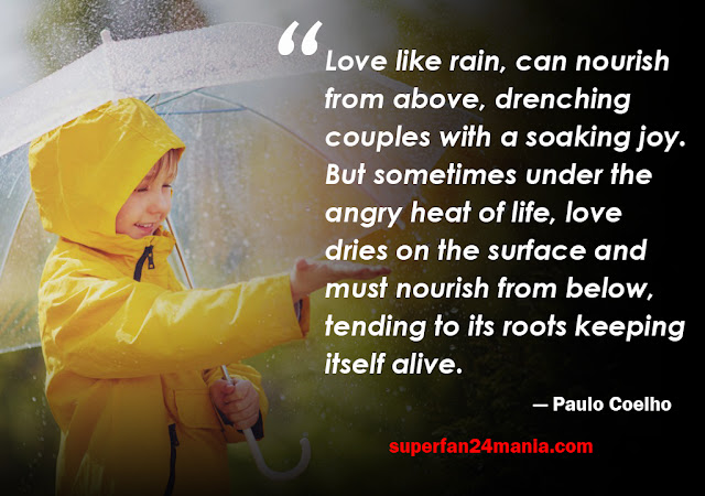 Love like rain, can nourish from above, drenching couples with a soaking joy. But sometimes under the angry heat of life, love dries on the surface and must nourish from below, tending to its roots keeping itself alive.