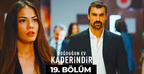 Doğduğun Ev Kaderindir Episode 19 With English Español & Italiano Subtitle