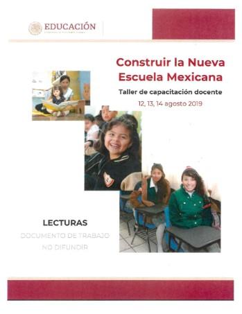 Nueva Escuela Mexicana Lecturas del taller de capacitación