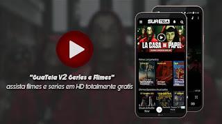 SuaTela v5.0.0 APK – Assista Séries e Filmes em HD