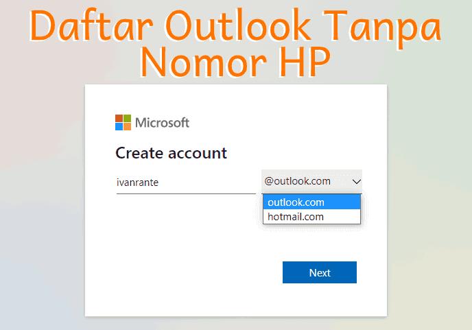 Cara daftar akun Outlook tanpa nomor hp