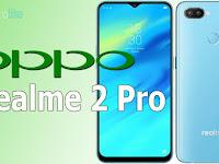 Baru Rilis, Ini Harga Oppo Realme 2 Pro Dan Spesifikasi Lengkapnya