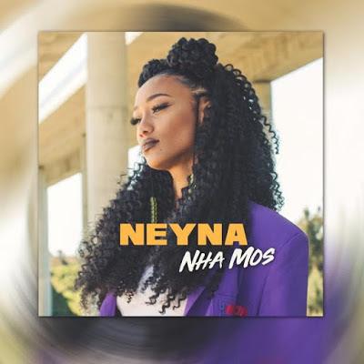 Neyna - Nha Mos