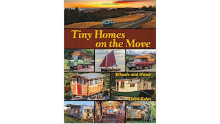 Tiny Homes on the Move: Wheels and Water (The Shelter Library of Building Books) Paperback – May 20, 2014 by Lloyd Kahn  (Author)