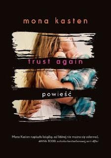 """Trust again"" Mona Kasten"