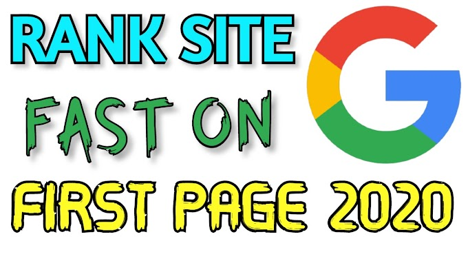 How to Rank Website On Google First Page in 2020
