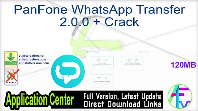 PanFone WhatsApp Transfer 2.0.0 + Crack