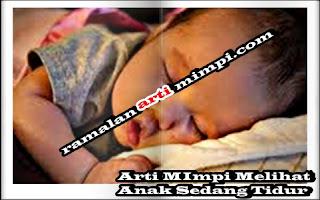Arti MImpi Melihat Anak Sedang Tidur