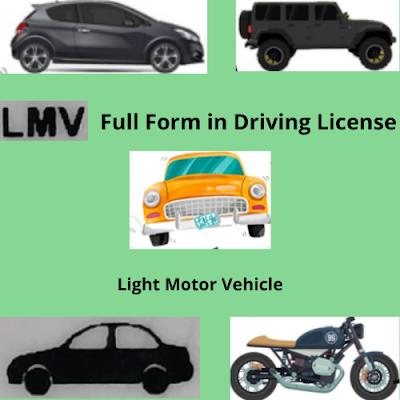 LMV Full Form in Driving License