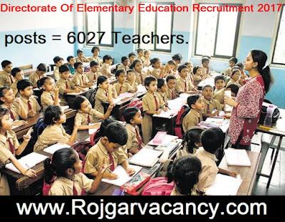 http://www.rojgarvacancy.com/2017/04/6027-teachers-directorate-of-elementary.html