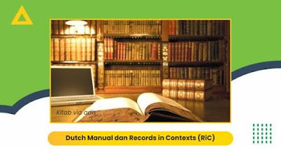 Dutch Manual dan Records in Contexts (RiC)