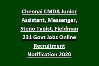 Chennai CMDA Junior Assistant, Messenger, Steno Typist, Fieldman 231 Govt Jobs Online Recruitment Notification 2020