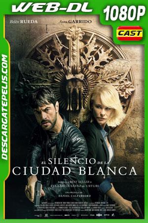 El silencio de la ciudad blanca (2019) 1080p WEB-DL  Castellano – Ingles