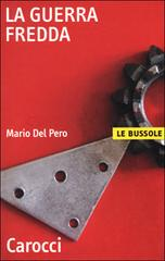 """Copertina del libro """"La guerra fredda"""" Del Pero."""