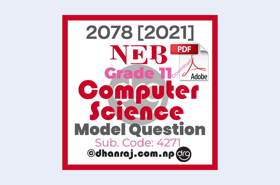 Model-Question-of-Optional-IV-Computer-Science-Subject-Code-4271-Grade-11-XI-2077-2078-NEB-Download-in-PDF