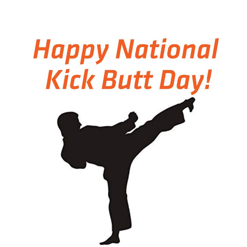 National Kick Butt Day Wishes for Whatsapp