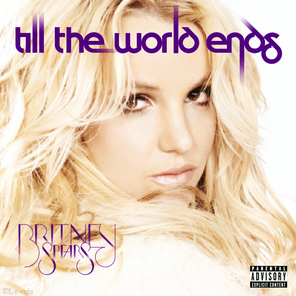 Download till the world ends mp3.