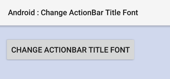 android - How to change ActionBar title font programmatically
