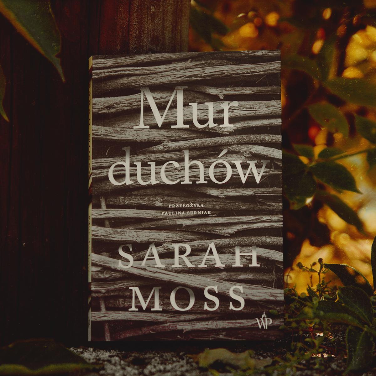 Rodzina? - Mur duchów - Sarah Moss