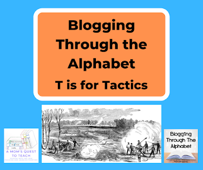 A Mom's Quest to Teach logo; Blogging Through the Alphabet Logo; Civil War battle scene from wpclipart.com