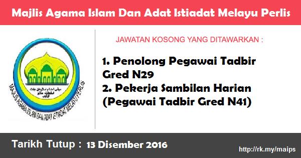 Jawatan Kosong di Majlis Agama Islam Dan Adat Istiadat Melayu Perlis (MAIPS)