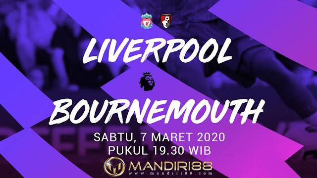 Prediksi Liverpool Vs AFC Bournemouth, Sabtu 07 Maret 2020 Pukul 19.30 WIB @ Mola TV